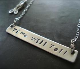 "Personalized Sterling silver Bar necklace ""Time will Tell"""